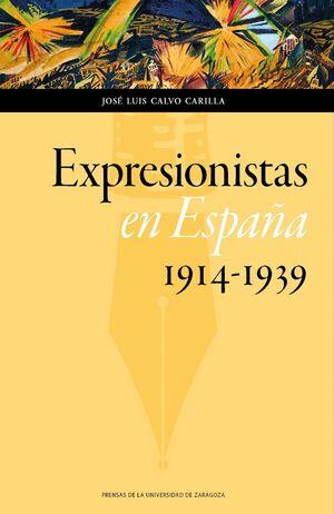 EXPRESIONISTAS EN ESPAÑA 1914-1939