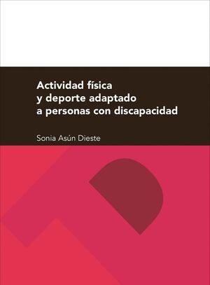 ACTIVIDAD FÍSICA Y DEPORTE ADAPTADO A PERSONAS CON DISCAPACIDAD