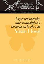 EXPERIMENTACIÓN, INTERTEXTUALIDAD E HISTORIA EN LA OBRA DE SUSAN HOWE