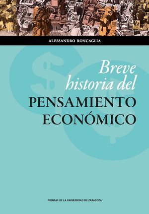 BREVE HISTORIA DEL PENSAMIENTO ECONÓMICO