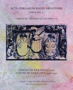 CORTES DEL REINADO DE ALFONSO V/2: CORTES DE ZARAGOZA 1442. CORTES DE ZARAGOZA 1446-1450
