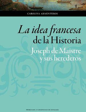 LA IDEA FRANCESA DE LA HISTORIA
