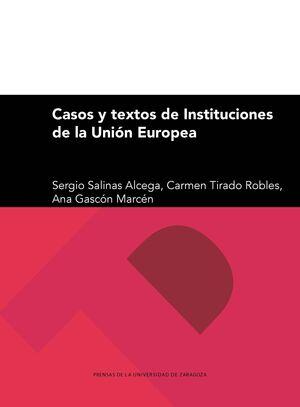 CASOS Y TEXTOS DE INSTITUCIONES DE LA UNIÓN EUROPEA