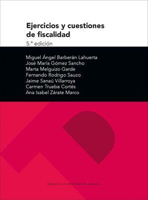 EJERCICIOS Y CUESTIONES DE FISCALIDAD (5ª EDICIÓN)