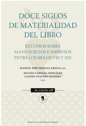 DOCE SIGLOS DE MATERIALIDAD DEL LIBRO