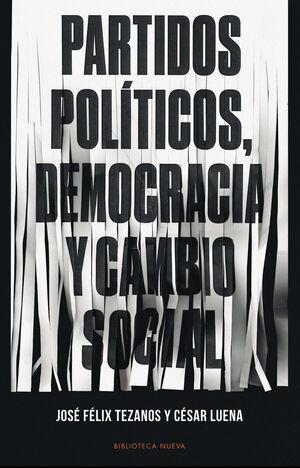 PARTIDOS POLÍTICOS, DEMOCRACIA Y CAMBIO SOCIAL