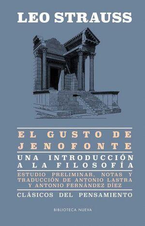 EL GUSTO DE JENOFONTE UNA INTRODUCCION A LA FILOSOFIA