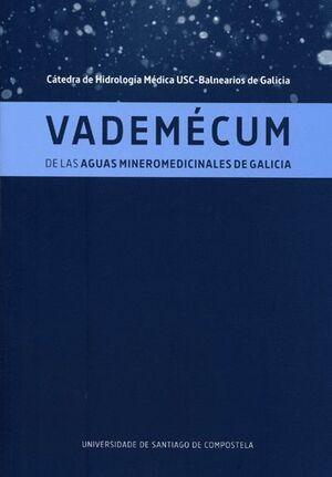 VADEMÉCUM DE LAS AGUAS MINEROMEDICINALES DE GALICIA