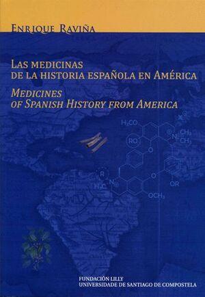 LAS MEDICINAS DE LA HISTORIA ESPAÑOLA EN AMÉRICA