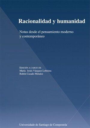 RACIONALIDAD Y HUMANIDAD