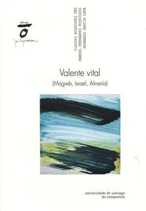 VALENTE VITAL (MAGREB, ISRAEL, ALMERÍA)