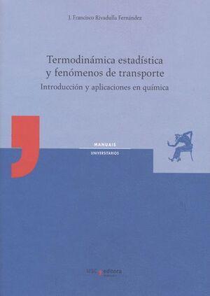 TERMODINÁMICA ESTADÍSTICA Y FENÓMENOS DE TRANSPORTE