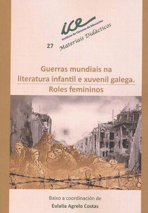 GUERRAS MUNDIAIS NA LITERATURA INFANTIL E XUVENIL GALEGA