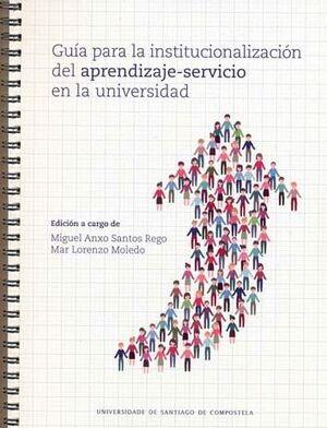 GUÍA PARA LA INSTITUCIONALIZACIÓN DEL APRENDIZAJE-SERVICIO EN LA UNIVERSIDAD
