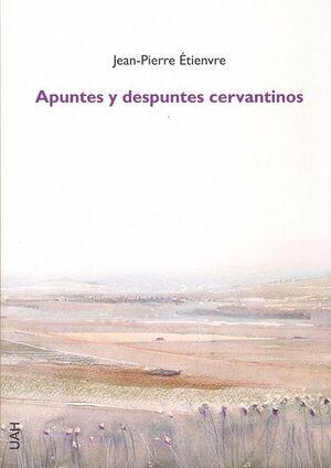 APUNTES Y DESPUNTES CERVANTINOS