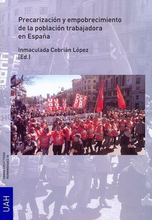 PRECARIZACIÓN Y EMPOBRECIMIENTO DE LA POBLACIÓN TRABAJADORA EN ESPAÑA