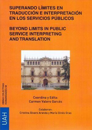 SUPERANDO LÍMITES EN TRADUCCIÓN E INTERPRETACIÓN EN LOS SERVICIOS PÚBLICOS