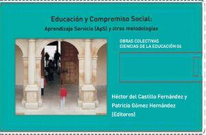 EDUCACIÓN Y COMPROMISO SOCIAL. APRENDIZAJE SERVICIO (APS) Y OTRAS METODOLOGÍAS