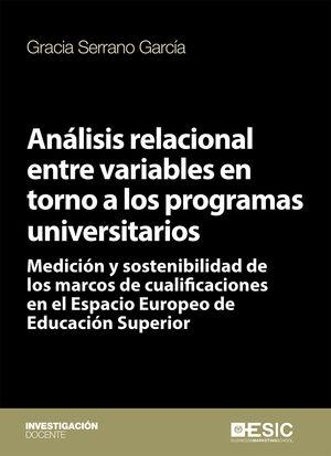ANÁLISIS RELACIONAL ENTRE VARIABLES EN TORNO A LOS PROGRAMAS UNIVERSITARIOS
