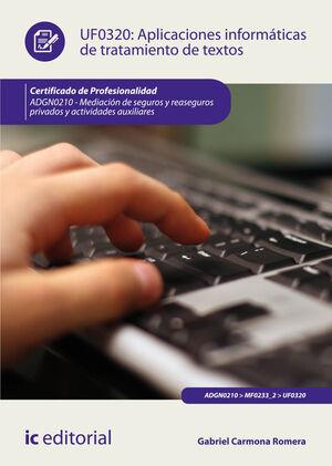 APLICACIONES INFORMÁTICAS DE TRATAMIENTO DE TEXTOS. ADGN0210 - MEDIACIÓN DE SEGUROS Y REASEGUROS PRIVADOS Y ACTIVIDADES AUXILIARES