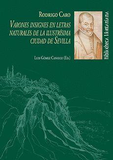 VARONES INSIGNES EN LETRAS NATURALES DE LA ILUSTRISIMA CIUDAD DE SEVILLA