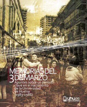 MEMORIAS DEL 3 DE MARZO