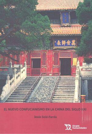 EL NUEVO CONFUCIANISMO EN LA CHINA DEL SIGLO XXI