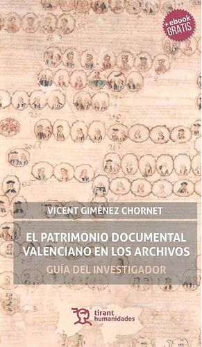 EL PATRIMONIO DOCUMENTAL VALENCIANO EN LOS ARCHIVOS
