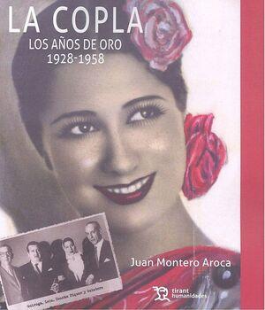 LA COPLA. LOS AÑOS DE ORO 1928-1958