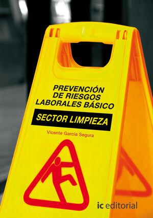 PREVENCIÓN DE RIESGOS LABORALES BÁSICO. SECTOR LIMPIEZA