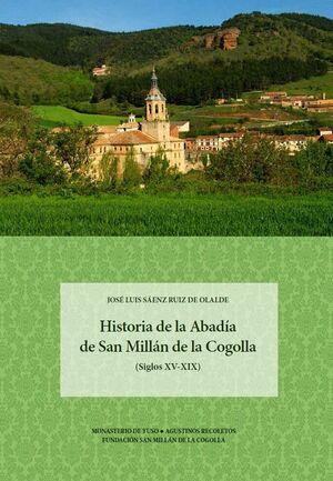 HISTORIA DE LA ABADÍA DE SAN MILLÁN DE LA COGOLLA