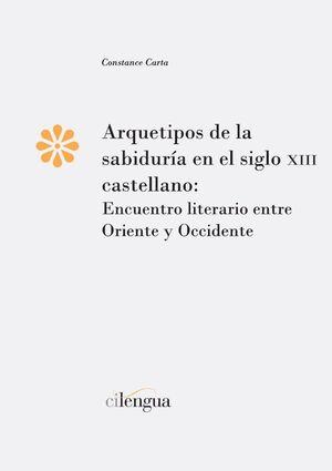 ARQUETIPOS DE LA SABIDURÍA EN EL SIGLO XIII CASTELLANO