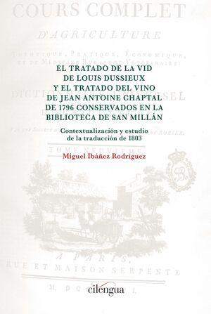 EL TRATADO DE LA VID DE LOUIS DUSSIEUX Y EL TRATADO DEL VINO DE JEAN ANTOINE CHAPTAL DE 1796 CONSERVADOS EN LA BIBLIOTECA DE SAN MILLÁN.