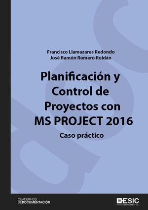 PLANIFICACIÓN Y CONTROL DE PROYECTOS CON MS PROJECT 2016