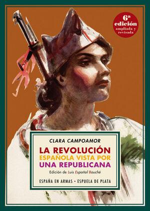 LA REVOLUCIÓN ESPAÑOLA VISTA POR UNA REPUBLICANA