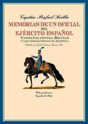 MEMORIAS DE UN OFICIAL DEL EJÉRCITO ESPAÑOL