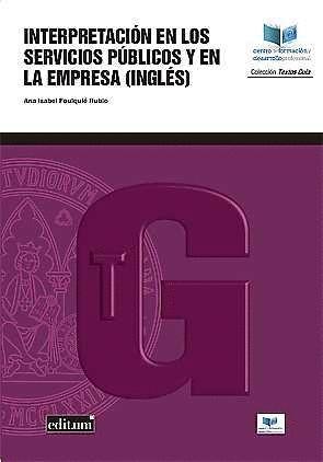 INTERPRETACIÓN EN LOS SERVICIOS PÚBLICOS Y EN LA EMPRESA (INGLÉS)
