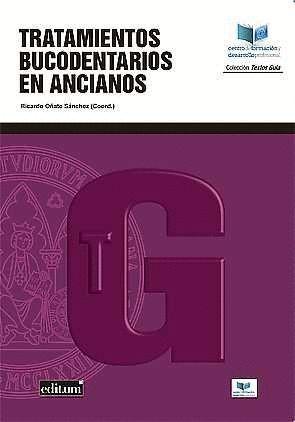 TRATAMIENTOS BUCODENTARIOS EN ANCIANOS