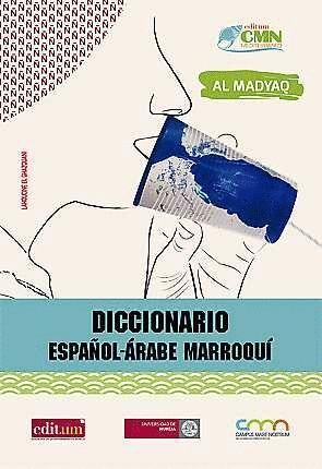 DICCIONARIO ESPAÑOL-ÁRABE MARROQUÍ