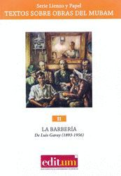 LA BARBERÍA DE LUIS GARAY (1893-1956)