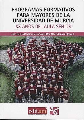 PROGRAMAS FORMATIVOS PARA MAYORES DE LA UNIVERSIDAD DE MURCIA