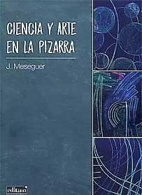 CIENCIA Y ARTE EN LA PIZARRA