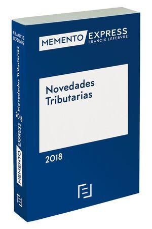 MEMENTO EXPRESS NOVEDADES TRIBUTARIAS 2018