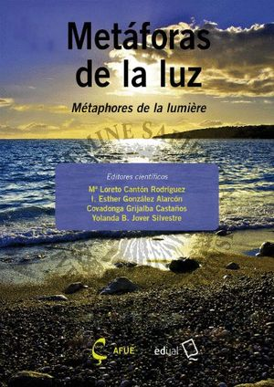 METÁFORAS DE LA LUZ/MÉTAPHORES DE LA LUMIÈRE