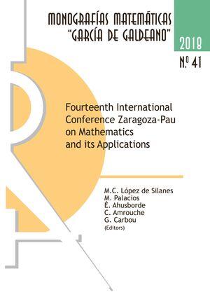 FOURTEENTH INTERNATIONAL CONFERENCE ZARAGOZA-PAU ON MATHEMATICS AND ITS APPLICATIONS