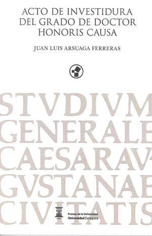 ACTO DE INVESTIDURA DEL GRADO DEL DOCTOR HONORIS CAUSA