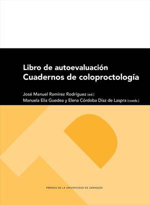 LIBRO DE AUTOEVALUACIÓN: CUADERNOS DE COLOPROCTOLOGÍA