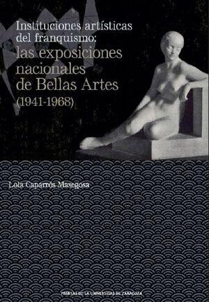 INSTITUCIONES ARTÍSTICAS DEL FRANQUISMO
