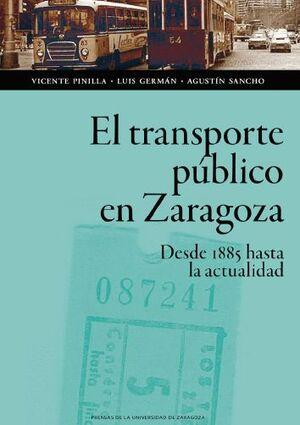 EL TRANSPORTE PÚBLICO EN ZARAGOZA