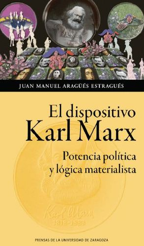 EL DISPOSITIVO KARL MARX